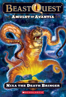 Nixa the death bringer BeastQuest. Amulet of Avantia ; Beast quest