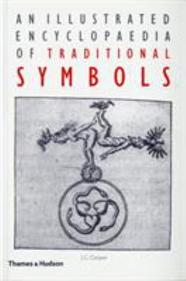 Cover image for An illustrated encyclopaedia of traditional symbols