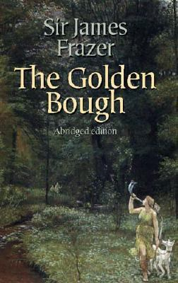Cover image for The golden bough [electronic resource] : a study in magic and religion / Sir James George Frazer ; edited with an introduction and notes by Robert Fraser.
