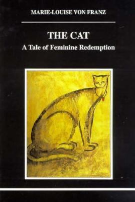 Cover image for The cat [electronic resource] : a tale of feminine redemption / Marie-Louise von Franz.