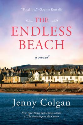 Cover image for The endless beach : a novel / Jenny Colgan.
