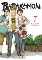 Cover image for Barakamon. 7 / Satsuki Yoshino ; translation, adaptation: Krista Shipley, Karie Shipley ; lettering: Lys Blakeslee.