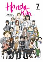 Cover image for Handa-kun. v.7 / Satsuki Yoshino ; translation/adaptation, Krista Shipley, Karie Shipley ; lettering, Lys Blakeslee.