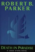 Cover image for Death in paradise : [a Jesse Stone novel] / Robert B. Parker.