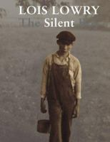 Cover image for The silent boy / Lois Lowry.