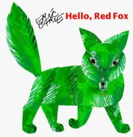 Cover image for Hello, red fox / Eric Carle.