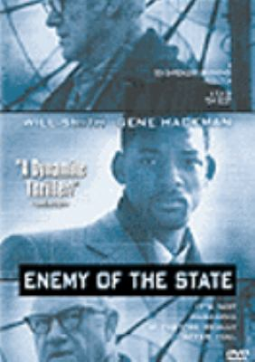 Cover image for Enemy of the state [DVD] / Touchstone Pictures presents a Don Simpson/Jerry Bruckheimer production in association with Scott Free Productions ; a film by Tony Scott ; produced by Jerry Bruckheimer ; written by David Marconi ; directed by Tony Scott.