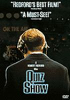 Cover image for Quiz show [DVD] / presented by Hollywood Pictures ; a Wildwood Enterprises/Baltimore Pictures production ; produced by Michael Jacobs, Julian Krainin, Michael Nozik ; screenplay by Paul Attanasio ; produced and directed by Robert Redford.
