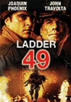 Cover image for Ladder 49 [DVD] / Touchstone Pictures and Beacon Pictures present a Casey Silver production, a film by Jay Russell ; produced by Casey Silver ; written by Lewis Colick ; directed by Jay Russell.