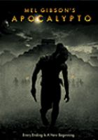 Cover image for Apocalypto [DVD] / produced by Bruce Davey, Mel Gibson ; directed by Mel Gibson ; written by Mel Gibson, Farhad Safinia.