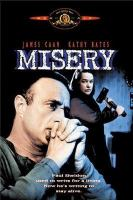 Cover image for Misery [DVD] / Castle Rock in association with Nelson Entertainment presents a Rob Reiner film ; produced by Andrew Scheinman and Rob Reiner ; screenplay by William Goldman ; directed by Rob Reiner.