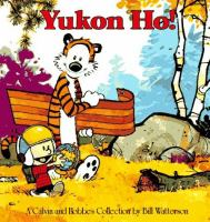 Cover image for Yukon ho! : a Calvin and Hobbes collection / by Bill Watterson.