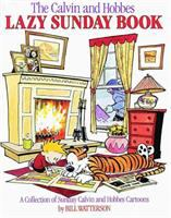 Cover image for The Calvin and Hobbes lazy Sunday book : a collection of Sunday Calvin and Hobbes cartoons / by Bill Watterson.