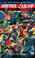 Cover image for Justice League vs. Suicide Squad / Rob Williams; Joshua Williamson; Tim Seeley; Simon Spurrier; Giuseppe Camuncoli ; all authors.