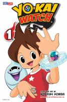 Cover image for Yo-kai watch. 1, [Nate's lucky day] / story and art by Noriyuki Konishi ; original story and supervision by Level-5 Inc. ; [translation, Tetsuichiro Miyaki] ; [English adaptation, Aubrey Sitterson] ; [lettering, William F. Schuch].
