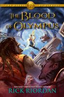 Cover image for The blood of Olympus / Rick Riordan.
