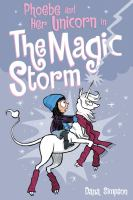 Cover image for Phoebe and her Unicorn in The magic storm / Dana Simpson.