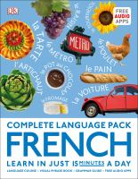Cover image for Complete language pack : French : learn in just 15 minutes a day.