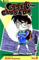 Cover image for Case closed. Volume 3 / Gosho Aoyama ; [English adaptation, Naoko Amemiya ; translation, Joe Yamazaki ; touch-up & lettering, Walden Wong].
