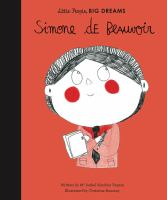 Cover image for Simone de Beauvoir / Ma Isabel Sanchez Vegara ; illustrated by Christine Roussey.