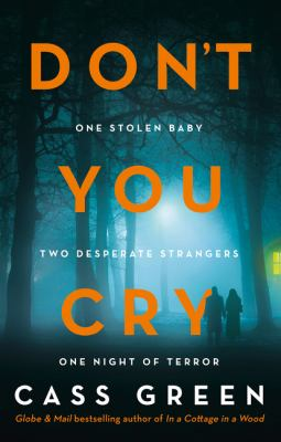 Cover image for Don't you cry / Cass Green.