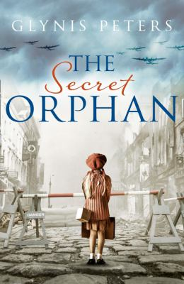 Cover image for The secret orphan / Glynis Peters.