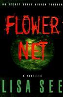 Cover image for FLOWER NET / LISA SEE.