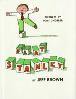 Cover image for Flat Stanley / by Jeff Brown ; pictures by Tomi Ungerer.