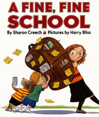 Cover image for A fine, fine school / by Sharon Creech ; pictures by Harry Bliss.