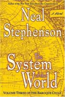 Cover image for The system of the world : [a novel] / Neal Stephenson.