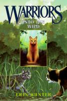 Cover image for Into the wild / Erin Hunter.