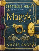 Cover image for Magyk / Angie Sage ; illustrations by Mark Zug.