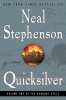 Cover image for Quicksilver / Neal Stephenson.