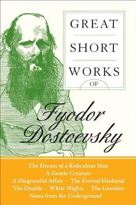 Cover image for Great short works of Fyodor Dostoevsky / with an introduction by Ronald Hingley.