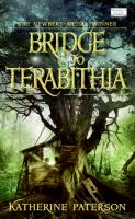 Cover image for Bridge to Terabithia / Katherine Paterson ; illustrated by Donna Diamond.