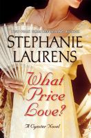 Cover image for What price love? / Stephanie Laurens.