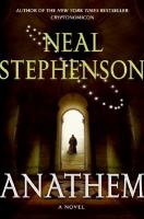 Cover image for Anathem : [a novel] / Neal Stephenson.