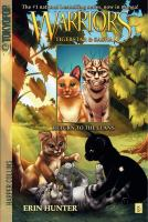 Cover image for Warriors. Tigerstar & Sasha. Return to the clans / created by Erin Hunter ; written by Dan Jolley ; art by Don Hudson.
