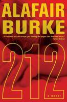 Cover image for 212 : anovel / Alafair Burke.
