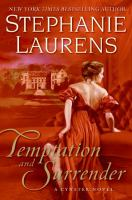 Cover image for Temptation and surrender [large print] / Stephanie Laurens.