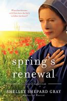 Cover image for Spring's renewal / Shelley Shepard Gray.