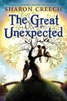 Cover image for The great unexpected / Sharon Creech.