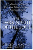 Cover image for The dark night of the soul [eBook] : a psychiatrist explores the connection between darkness and spiritual growth / Gerald G. May.