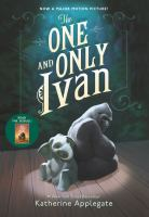 Cover image for The one and only Ivan / Katherine Applegate ; illustrations by Patricia Castelao.