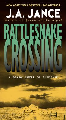 Cover image for Rattlesnake crossing / J.A. Jance.