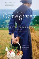 Cover image for The caregiver / Shelley Shepard Gray.