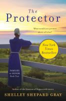 Cover image for The protector / Shelley Shepard Gray.