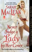 Cover image for Never judge a lady by her cover / Sarah MacLean.