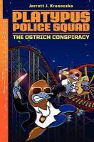 Cover image for The ostrich conspiracy / Jarrett J. Krosoczka.