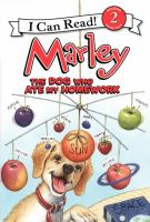 Cover image for Marley : the dog who ate my homework / text by Caitlin Birch ; interior illustrations by Rick Whipple.